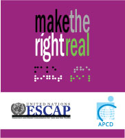 Make the Right Real! Logo Make the Right real   Make the Right Real! Campaign aims to accelerate the ratification and the implementation of the Convention on the Rights of Persons with Disabilities (CRPD) in Asia-Pacific